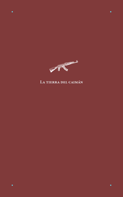La tierra del caimán