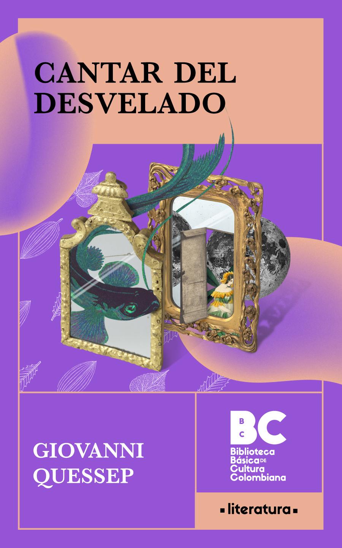 Cantar del desvelado / Giovanni Quessep ; presentación, Ramón Cote Baraibar